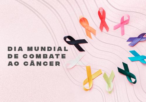Dia Mundial de Combate ao Câncer: exames regulares e diagnóstico precoce salvam vidas
